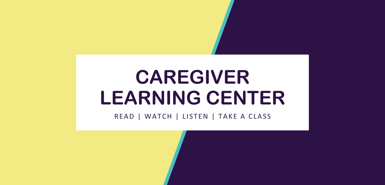 Caregiver Learning Center